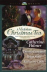 A Victorian Christmas Tea - Four Novellas - CMS