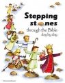 Stepping Stones Through the Bible