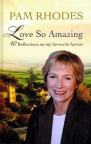 Love So Amazing, 40 Reflections on My Favourite Hymns