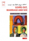 Going Out  Marriage and Sex