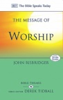 The Message of Worship - TBST