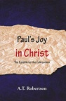 Paul's Joy in Christ: Colossians - CCS