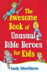 The Awesome Book of Unusual Heroes