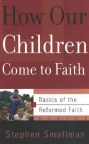 How Our Children Come to Faith - BORF