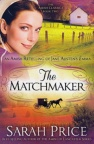The Matchmaker, The Amish Classics Series
