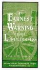 An Earnest Warning About Lukewarmness (Classic Booklet) CBS