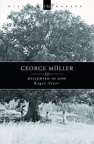 George Muller: Delighted in God - HMS