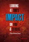 Looking at God's Impact on You & Others