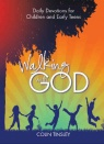 Walking with God - Daily Devotions for Children and Early Teens