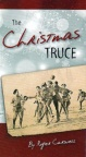 Tract - The Christmas Truce - CMS (Pack of 100)