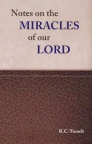Notes on the Miracles of Our Lord