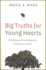 Big Truth for Young Hearts