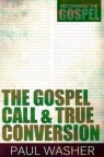 The Gospel Call & True Conversation