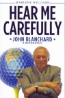 Hear Me Carefully - John Blanchard Biography