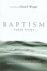 Baptism - Three Views