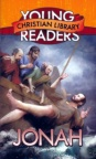 Jonah: Reluctant Prophet - Young Christian Readers Library